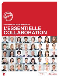 L'essentielle collaboration, Rogers, CanadianCIO Census