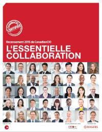 Recensement 2015 de CanadianCIO :  L'impératif de collaboration