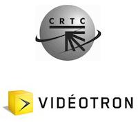 CRTC, Vidéotron